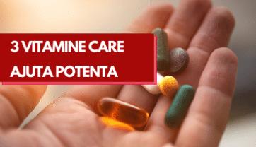 Vitamine care Imbunatatesc Viata Sexuala – Pot sa ajute ?